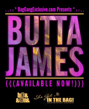 BUTTA JAMES BAG-GANG PROMO2