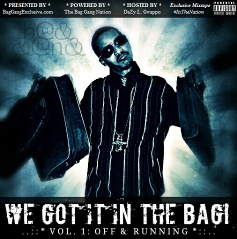 BAG GANG NATION - OFF & RUNNING